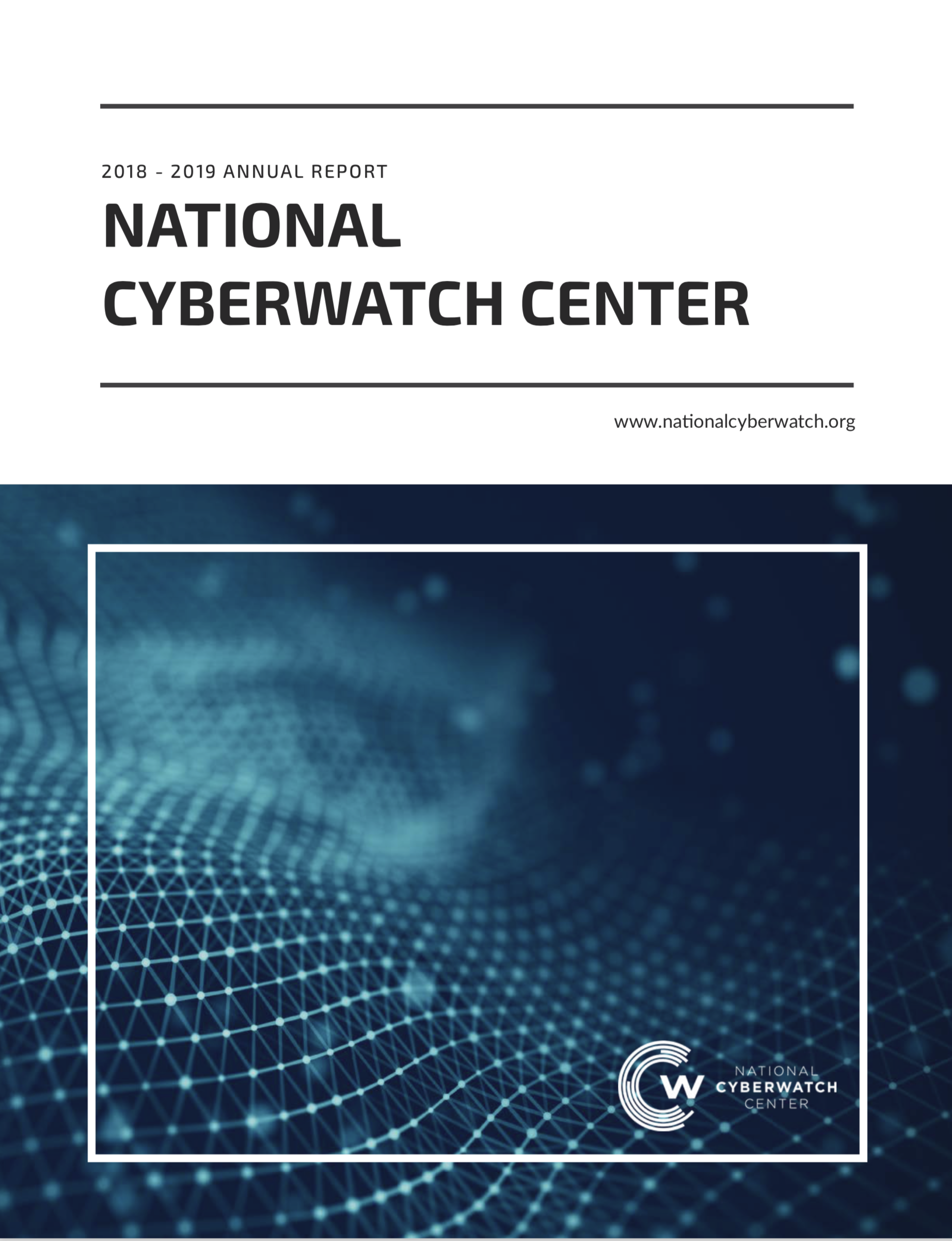 2018-2019 National CyberWatch Center Annual Report