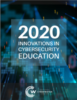 2020 Innovations in Cybersecurity Education Publication