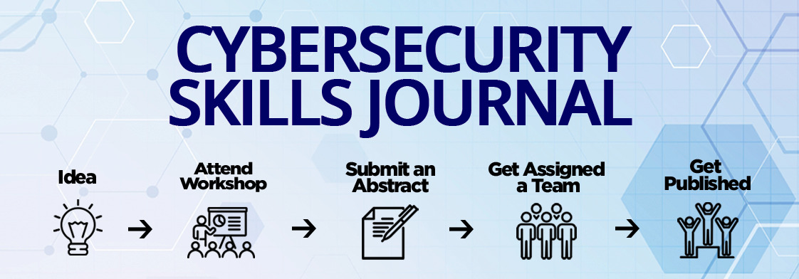 Cybersecurity Skills Journal: Practice and Research